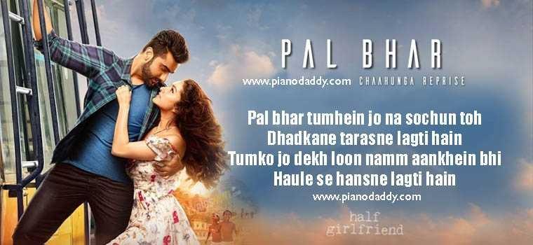 Pal Bhar (Chaahunga Reprise) Half Girlfriend