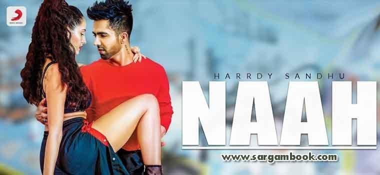 Naah (Hardy Sandhu) Sargam Notes