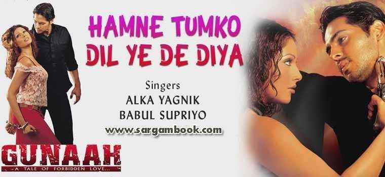 Humne Tumko Dil Ye De Diya (Gunaah)