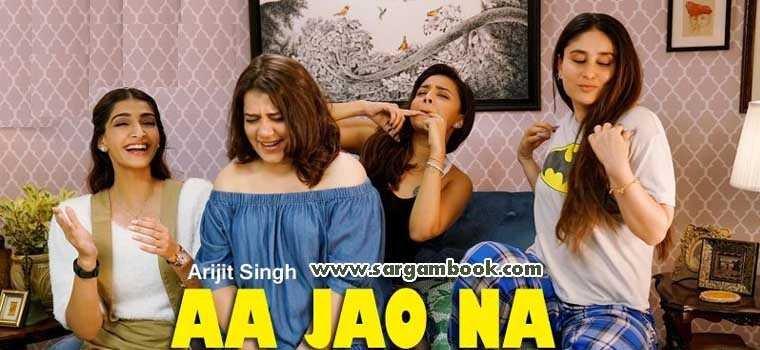 Aa Jao Na (Veere Di Wedding)