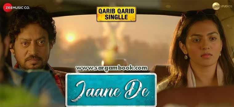 Jaane De (Qarib Qarib Singlle)