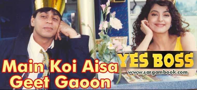 Main Koi Aisa Geet Gaoon (Yes Boss)