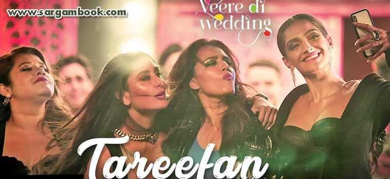 Tareefan (Veere Di Wedding)