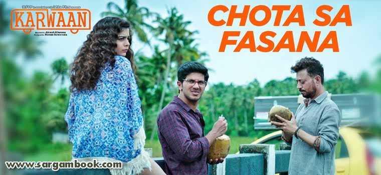 Chota Sa Fasana (Karwaan)