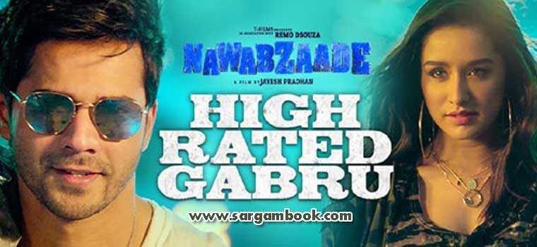 High Rated Gabru (Nawabzaade)