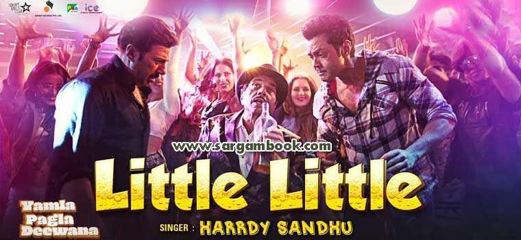 Little Little (Yamla Pagla Deewana Phir Se)