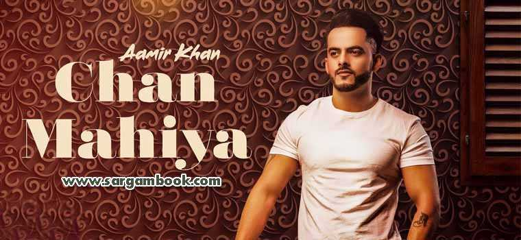 Chann Mahiya (Aamir Khan)