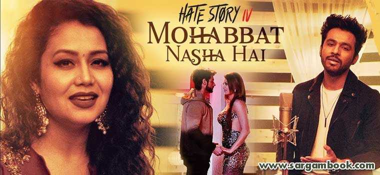 Mohabbat Nasha Hai (Hate Story 4)