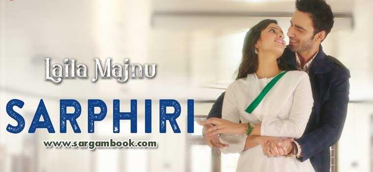 Sarphiri (Laila Majnu)