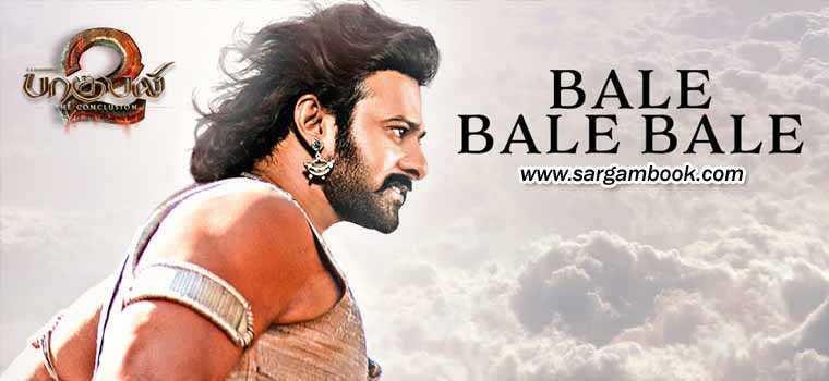 Bale Bale Bale (Baahubali 2)