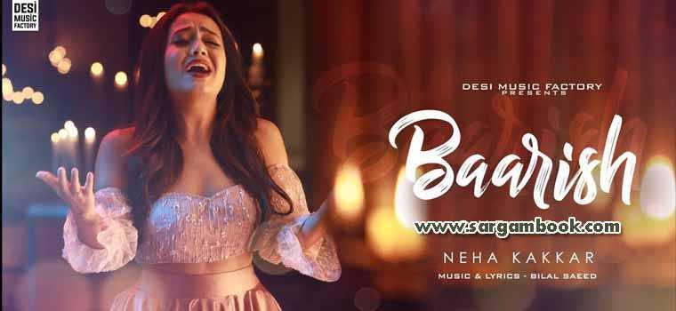 Baarish (Neha Kakkar)