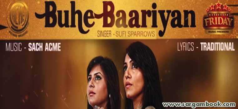 Buhe Bariyan (Sufi Sparrows)