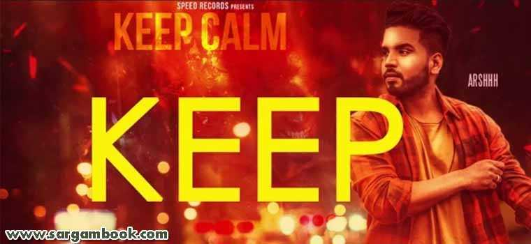 Keep Calm (Arshhh)