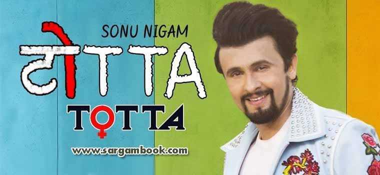 Totta (Sonu Nigam, Meet Bros)