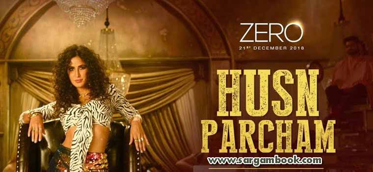 Husn Parcham (ZERO)