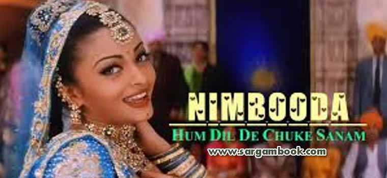 Nimbooda Nimbooda (Hum Dil De Chuke Sanam)